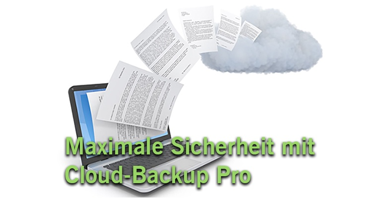 Maximale Sicherheit mit Cloud-Backup Pro
